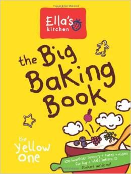 Ella's Kitchen Big Baking Book