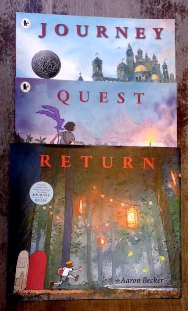 Aaron's Becker's trilogy - Journey, Quest, Return.