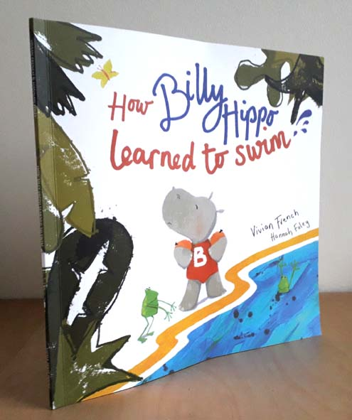 Billy Hippo Learns to Swim, picture book, Little Door Books, Hannah Foley, Vivian French, illustrator, hippos, swimming, children