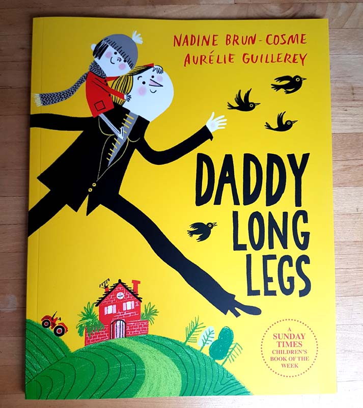 Daddy Long Legs by Nadine Brun Cosme and Aurelie Guillerey