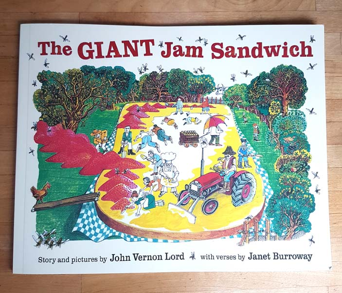 The Giant Jam Sandwich by John Vernon Lord and Janet Burroway
